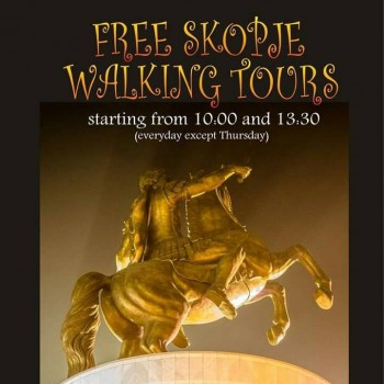 Free Skopje Walking Tours.  Every day (except Thursday) from 10:00 and 13:30.